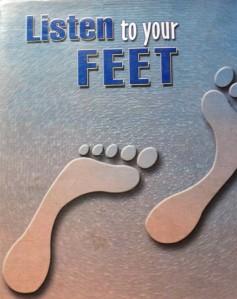 credit:https://healstar.files.wordpress.com/2013/06/listen-to-your-feet.jpg